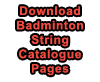 Download Badminton String Catalogue Pages