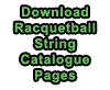 Download Racquetball String Catalogue Pages